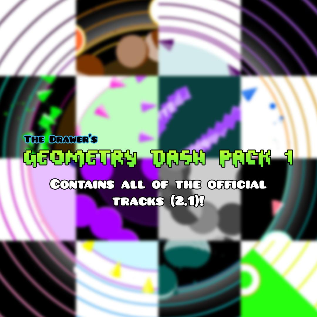 The Drawer's Geometry Dash Pack 1 - Level Packs - Soundodger